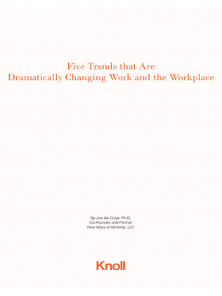Five Trends That Are Dramaticaly Changing Work And The Workplace