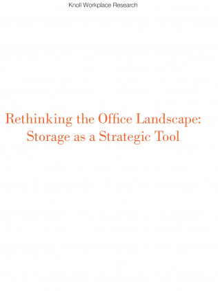 Rethinking the Office Landscape - Storage as a Strategic Tool
