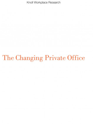 The Changing Private Office