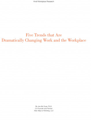 Five Trends that Are Dramatically Changing Work and the Workplace